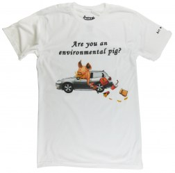 Are you an Environmental Pig? Anti Littering T-shirt for People who Care.