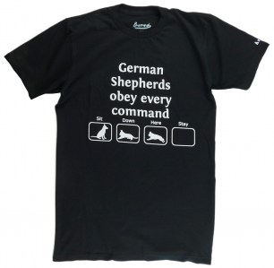 German Shepherds obey every command. Every? A GSD skills t-shirt in Black